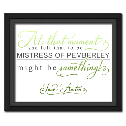 Mistress of Pemberley Green | Quotation Picture