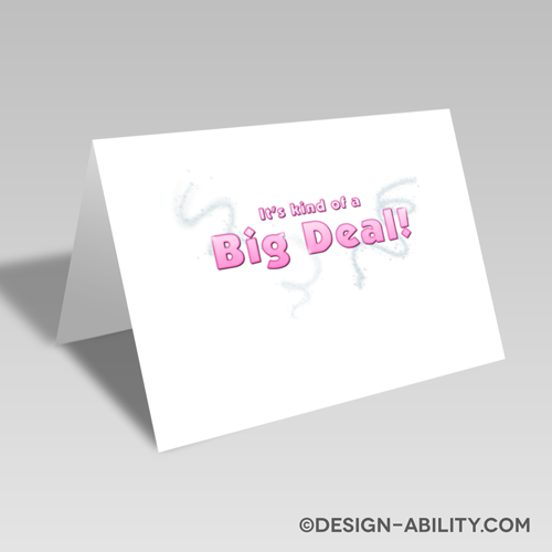 Big Deal Card: Pink