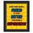 Superhero Friend Poster