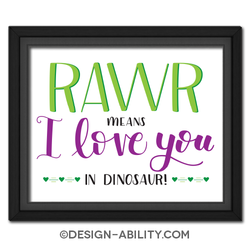RAWR Means I Love You Picture