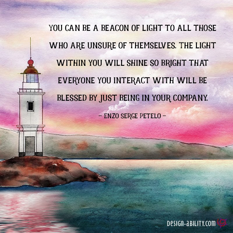 You Can Be a Beacon of Light
