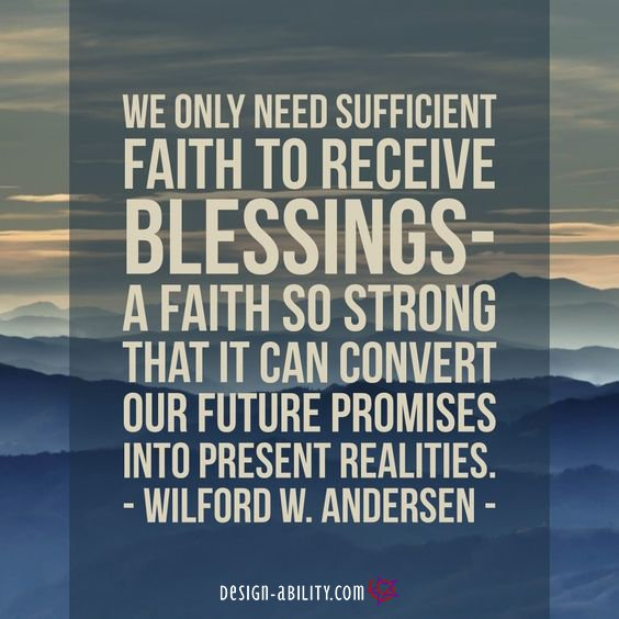 Sufficient Faith to Receive Blessings