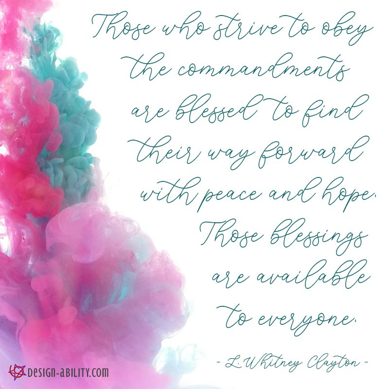 Those Who Strive to Obey the Commandments are Blessed