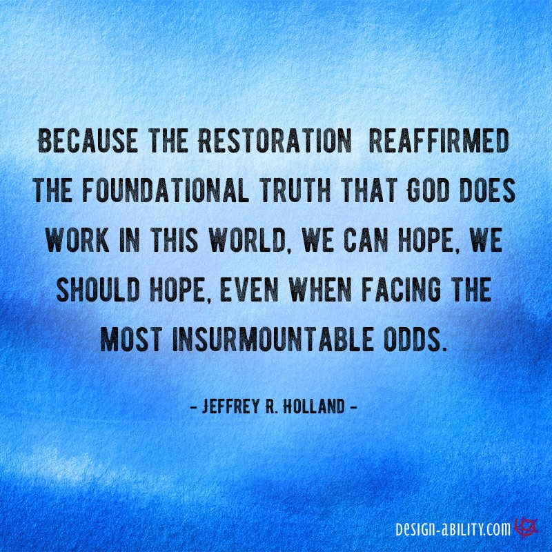 The Restoration Reaffirmed the Foundational Truth