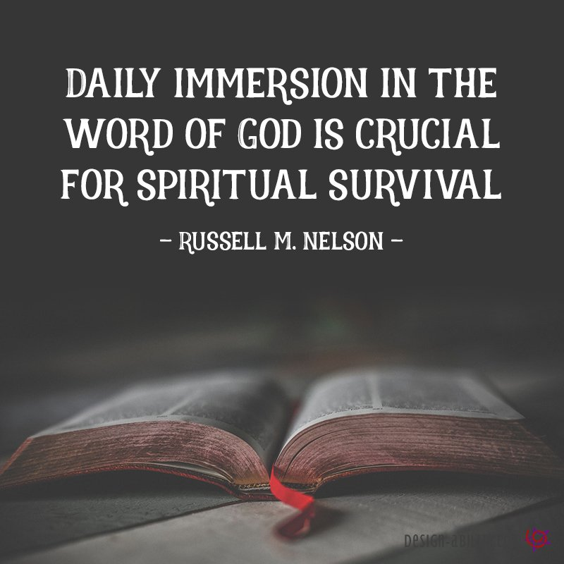 Daily Immersion in the Word of God is Crucial for Spiritual Survival
