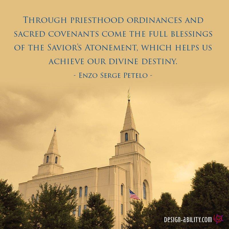 Priesthood Ordinances, Covenants to Divine Destiny