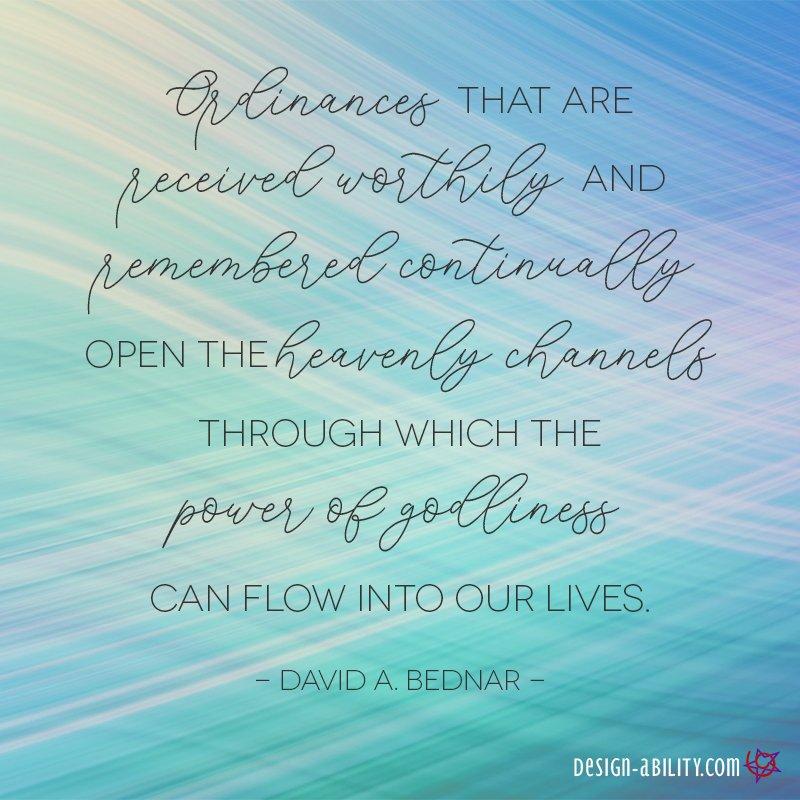 Ordinances Open Heavenly Channels