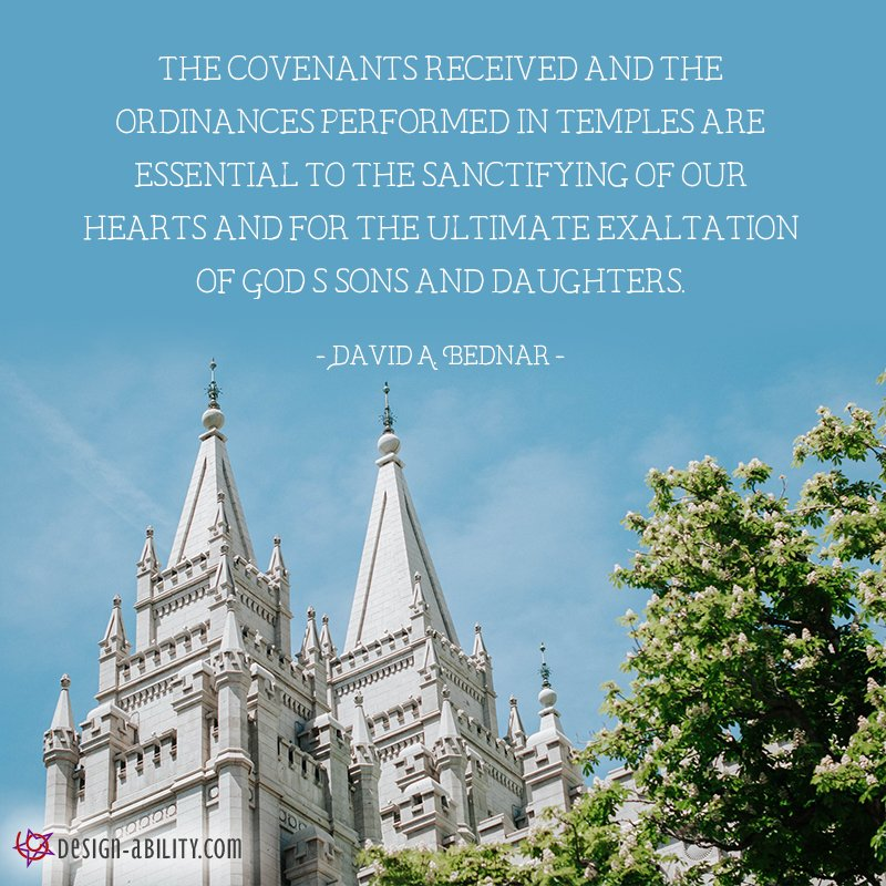 The Covenants Received and the Ordinances Performed in Temples are Essential