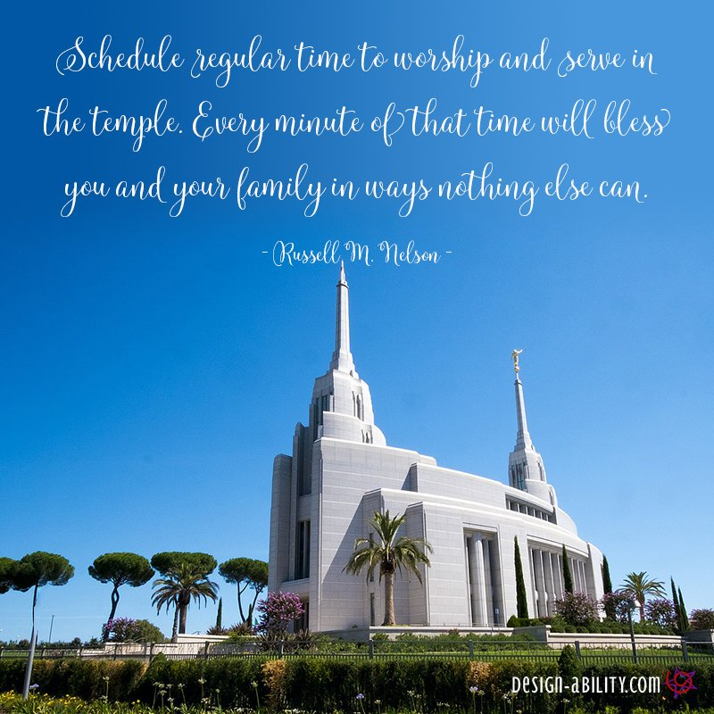 Schedule Regular Time to Worship & Serve in the Temple