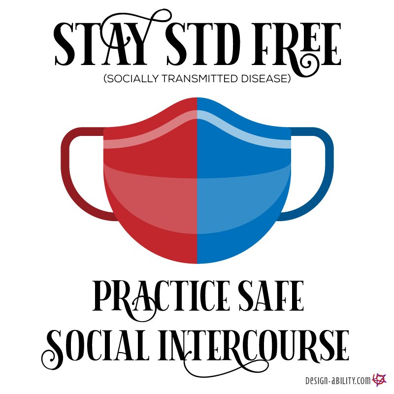 Practice Safe Social Intercourse